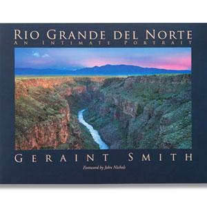 Rio Grande del Norte: An Intimate Portrait
